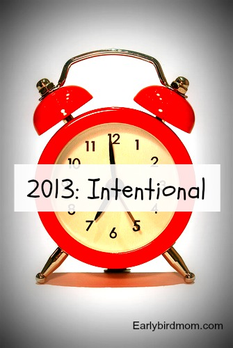 2013: Intentional