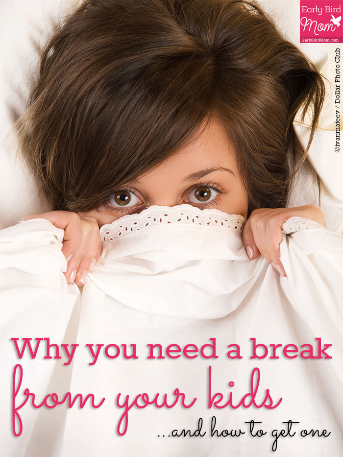 Why you need a break from your kids and how to get it