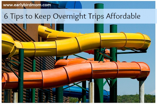 6 Tips to Keep Overnight Trips Affordable