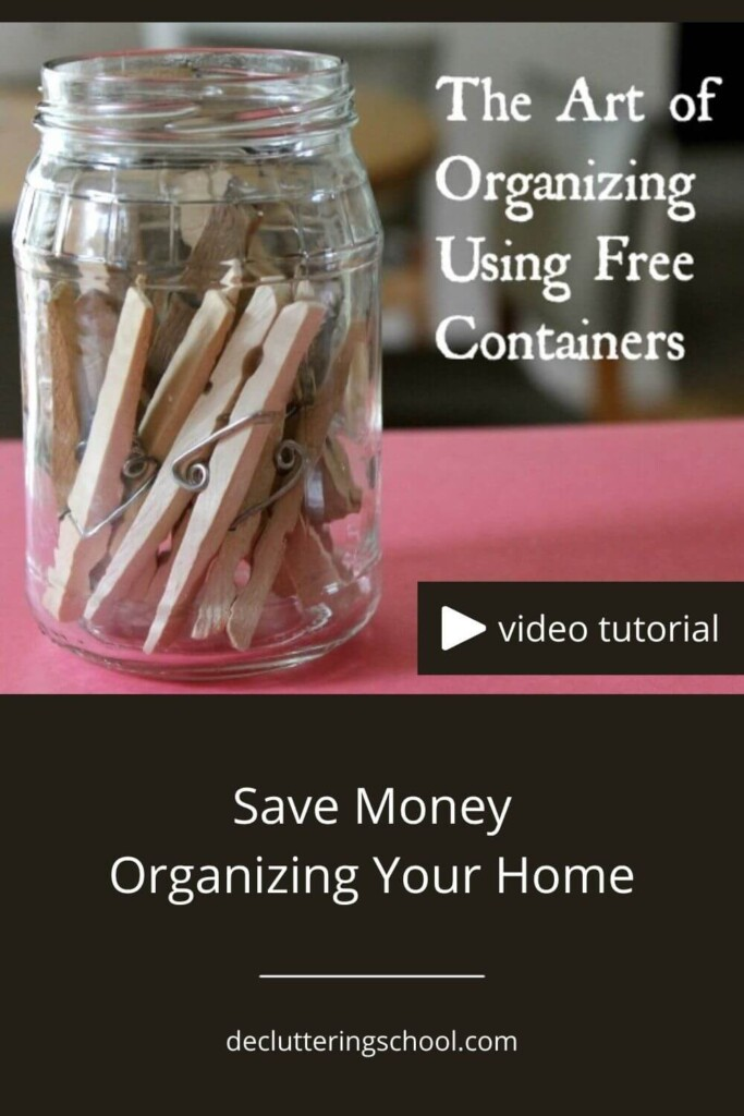 free containers for organizing - do you think organizing means buying new containers?