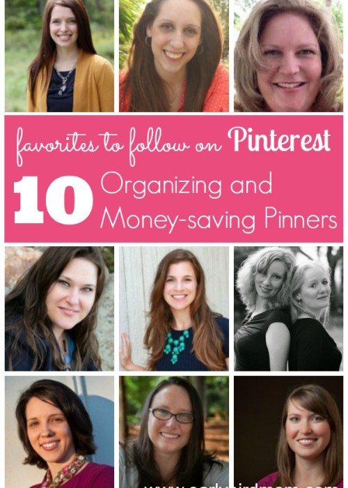 Favorites to Follow on Pinterest: 10 Organizing and Money Saving Pinners