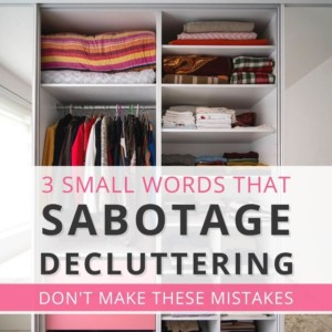 words that sabotage decluttering cover