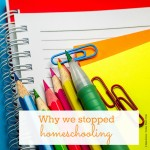 Homeschooling is a huge investment and it can lead to burnout for mom and kids. Learn what problems our children encountered and why we ultimately decided to quit homeschooling in favor of public school.