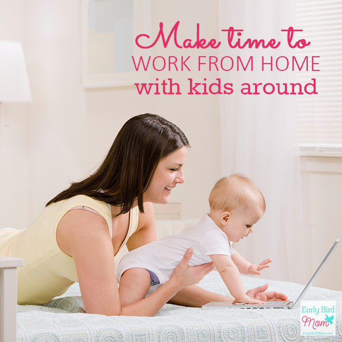 Being able to work from home with kids is a dream for lots of moms. Find out how to schedule it and find enough hours in the day.