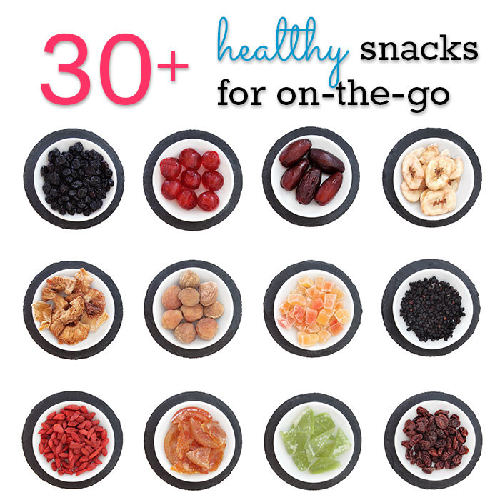 30 no-mess healthy snack ideas for on the go