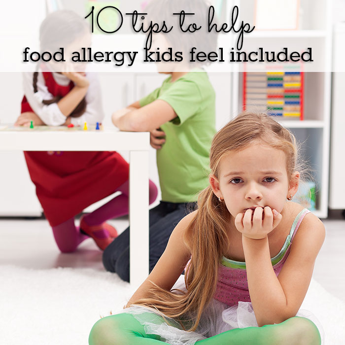 10 tips to help kids with food allergies feel included