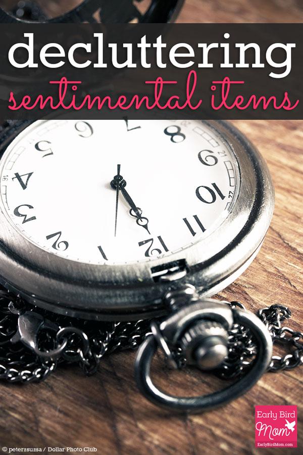 Decluttering Sentimental Items Early Bird Mom
