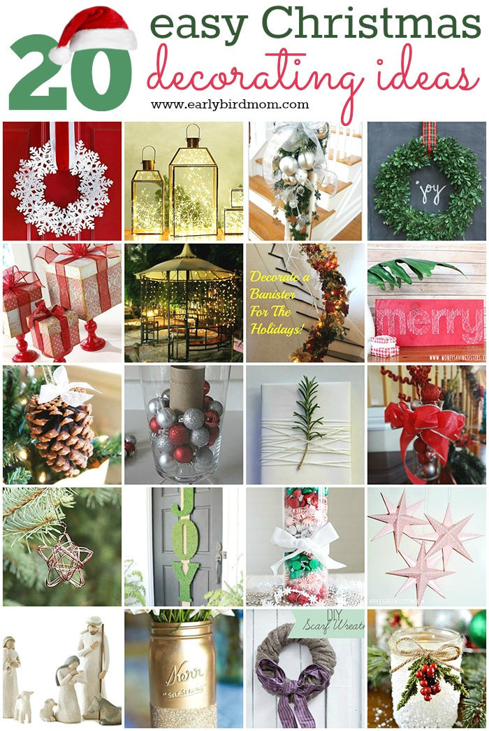 Simple Christmas Decorating Ideas: 20 Easy Christmas Decorating Ideas