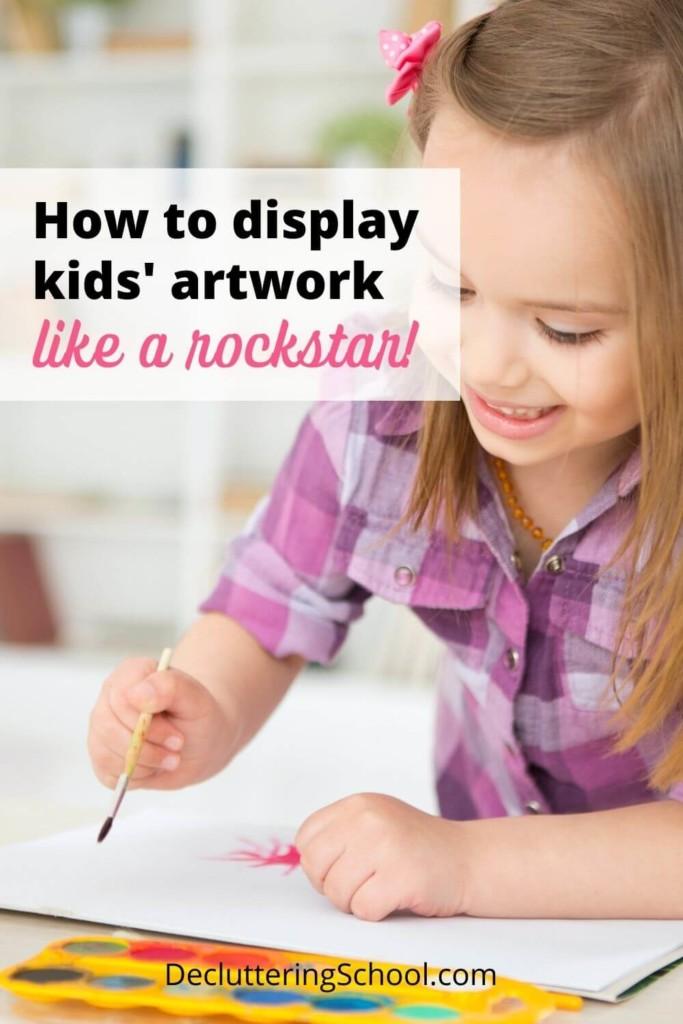 declutter display kids artwork ideas