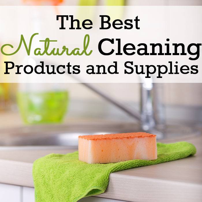 My Favorite Natural Cleaning Products and Supplies
