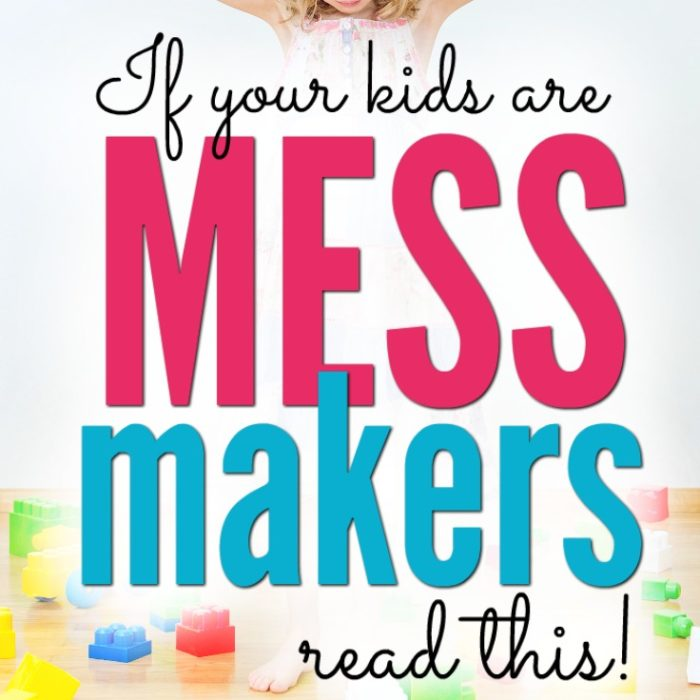 If your kids are messmakers, read this!