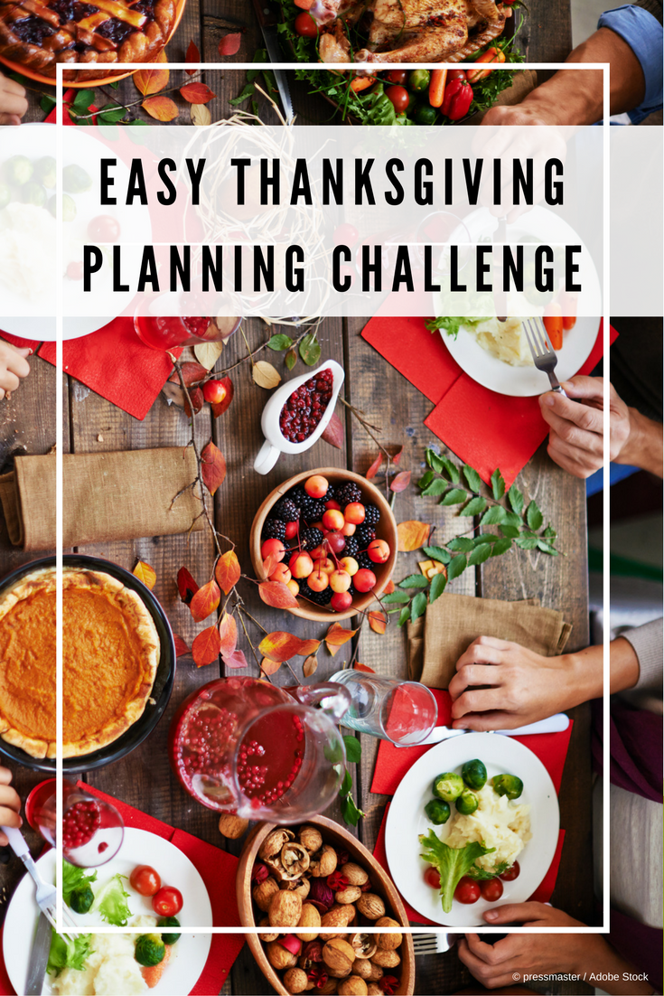 Join me for an Easy Thanksgiving Planning Challenge where we'll plan out your Thanksgiving menu, shopping list, food prep and all the cooking you'll need to do for the big Turkey Day!