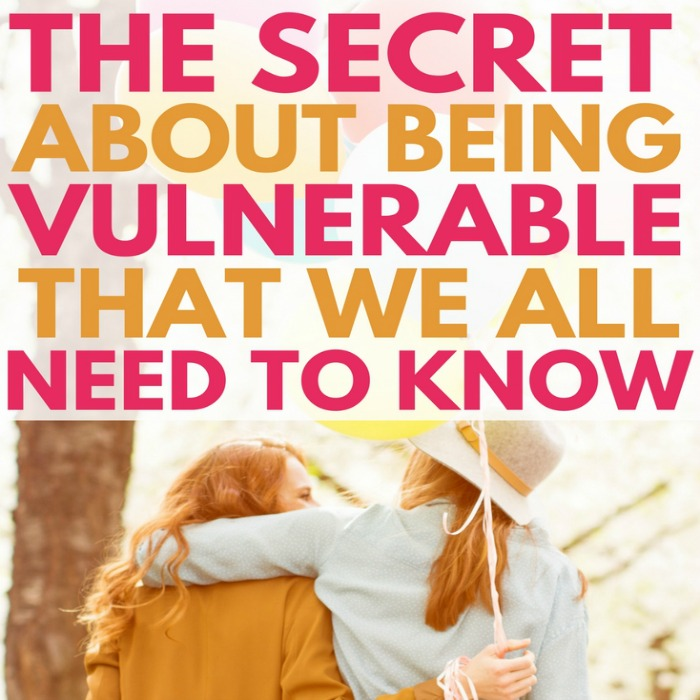 The secret about being vulnerable that we all need to hear