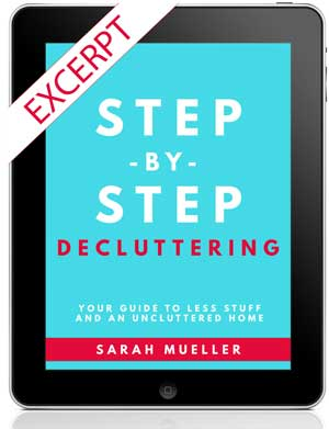 Step by Step Decluttering Excerpt