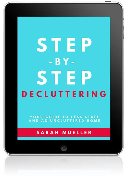 Step by Step Decluttering.