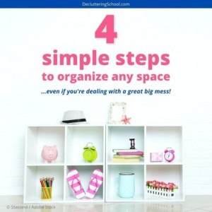 Organizing a messy house can be overwhelming. Follow these simple steps to get it done faster!