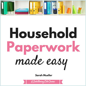 Household Paperwork Made Easy Challenge