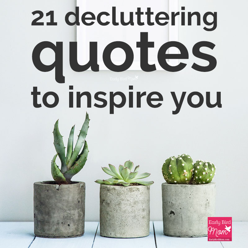 Maya Angelou Quote People Will For Get: 21 Decluttering Quotes That'll Inspire You To Take Action