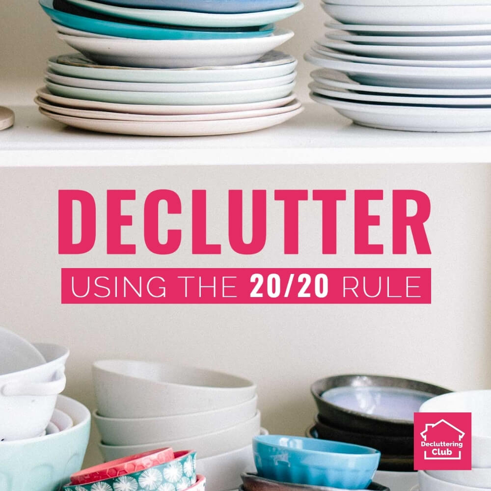 20-20 decluttering rule for making decluttering decisions