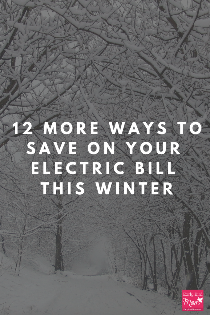 Are you looking to save on your electric bill this winter? See if you're using all 12 of these tips; maybe you'll find a new way to save some money.