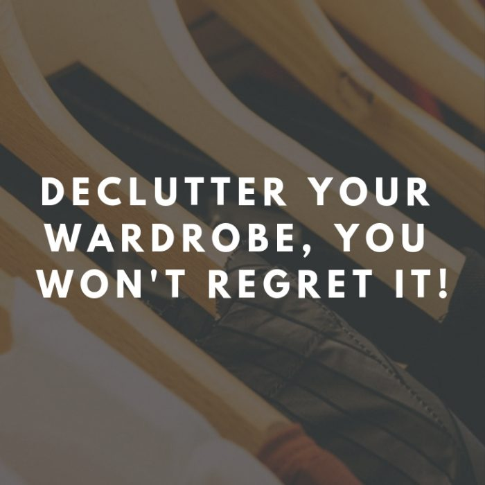 declutter your wardrobe
