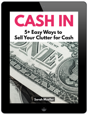 Cash In: 5+ Easy ways to sell your clutter for cash