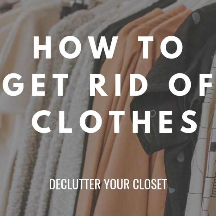 how to get rid of clothes