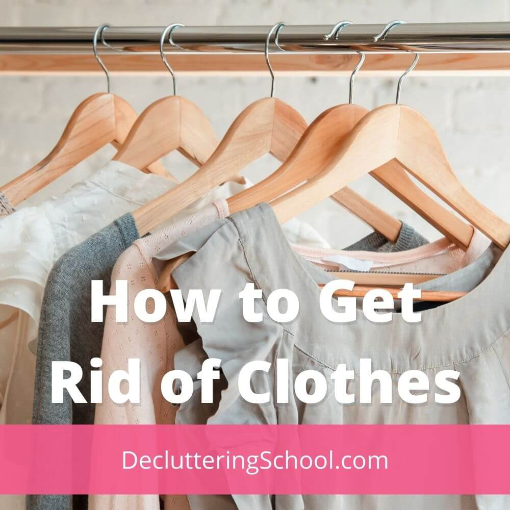 how to get rid of clothes you don't need