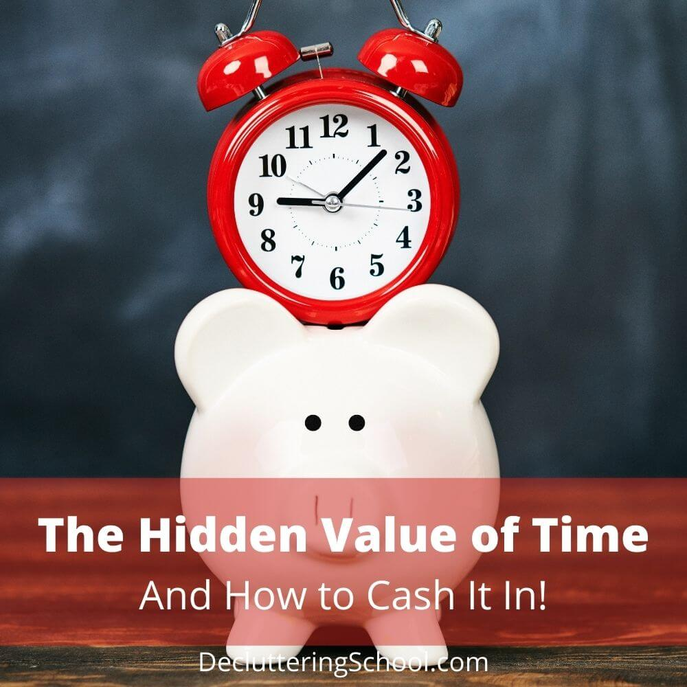 time's hidden value - how to add time to your time bank account!