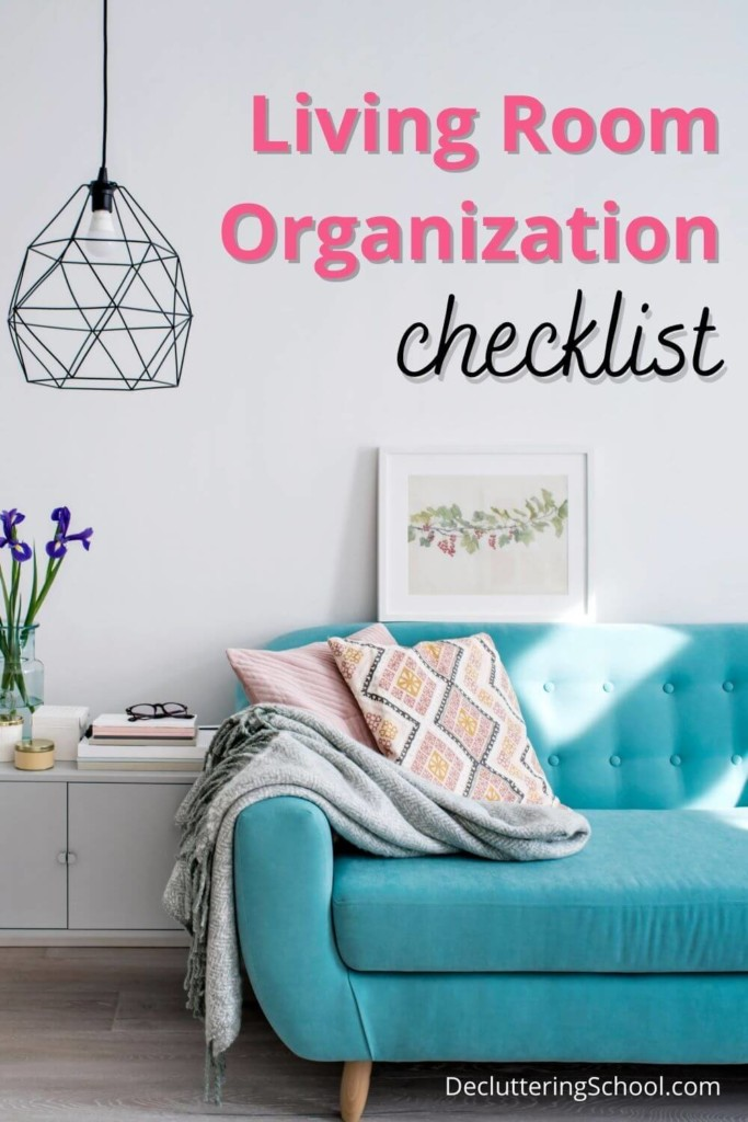 living room organization checklist