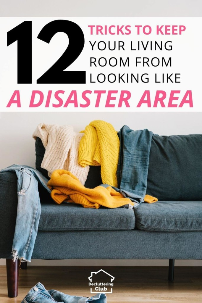 tips and tricks to keep living room tidy