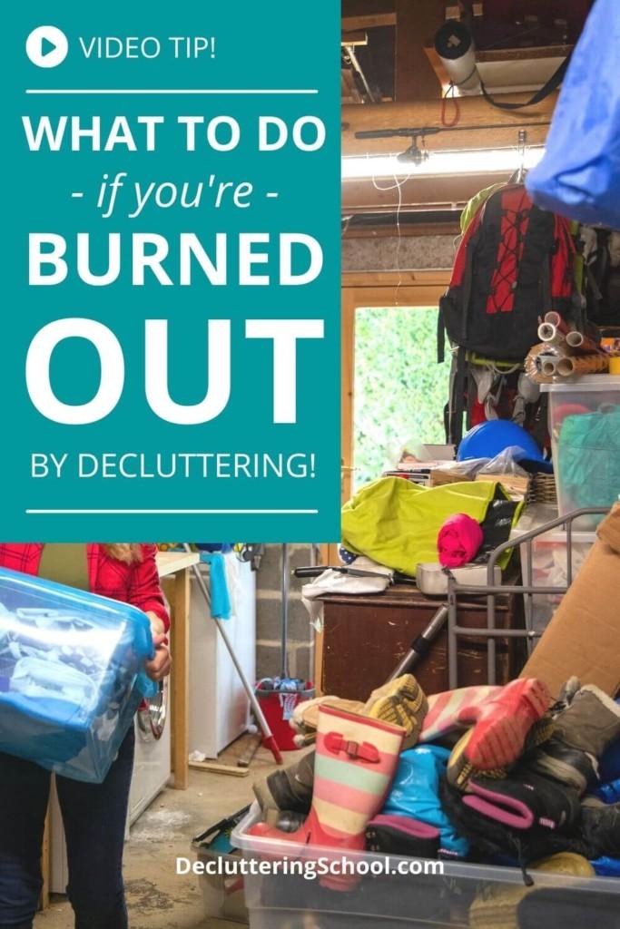 decluttering burnout